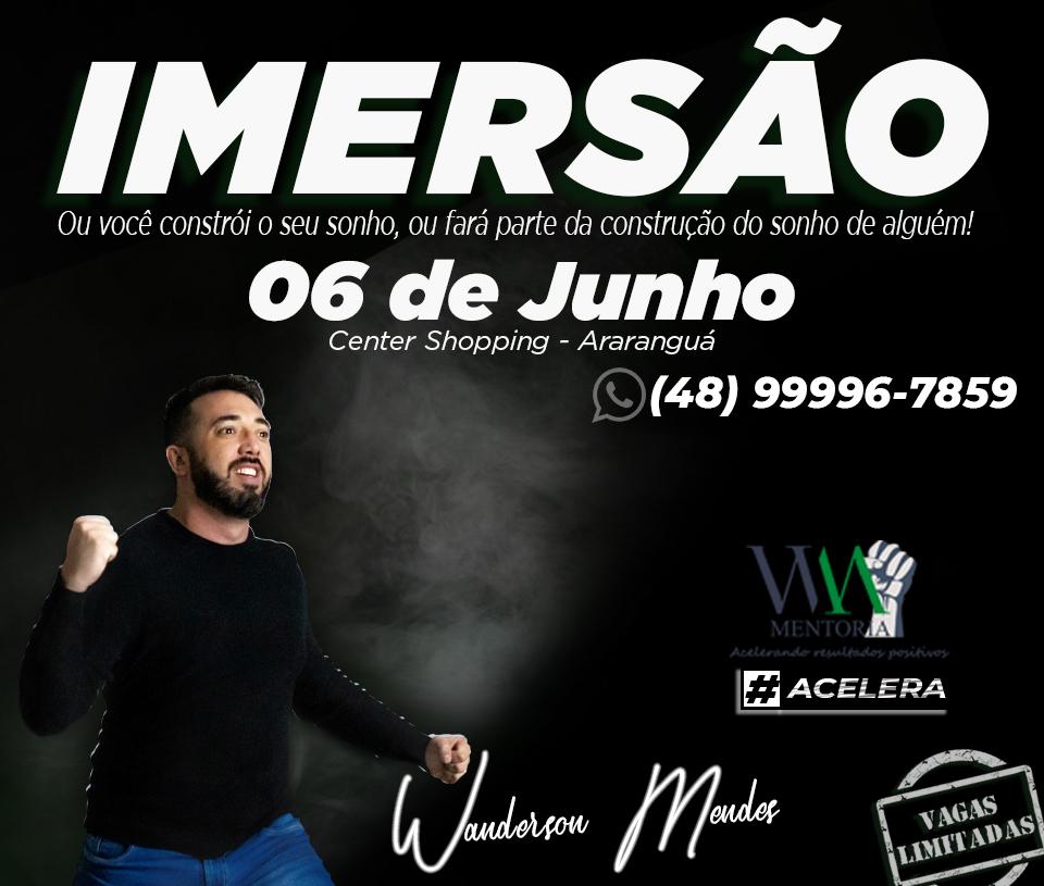 Curso de imersão com Wanderson Mendes será realizado no auditório do Center Shopping Araranguá