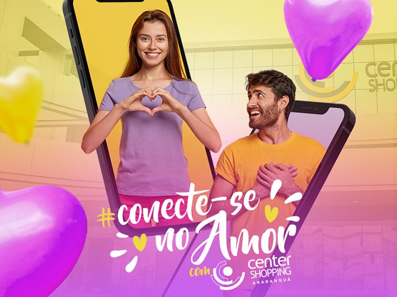 Center Shopping: Dia dos Namorados com Amor e muitas atrações